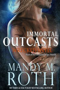 Wrecked Intel  (Immortal Outcasts #4)