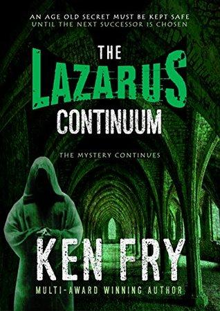 The Lazarus Continuum (Resurrection Chronicles, #2)