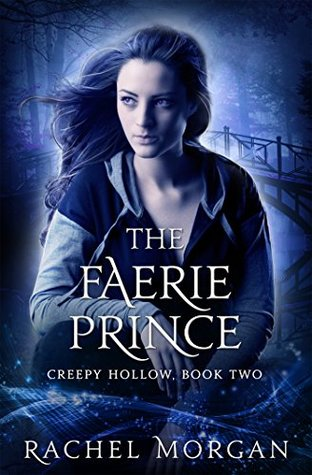 Read The Faerie Prince Creepy Hollow 2 By Rachel Morgan