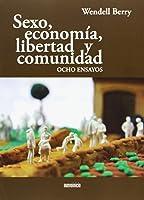 Sexo, economía, libertad y comunidad