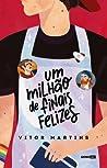 Um milhão de finais felizes by Vitor Martins