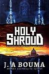 Holy Shroud (Order of Thaddeus #1)