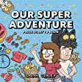 Our Super Adventure Vol. 1: Press Start to Begin