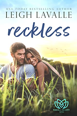 Reckless (Yoga in the City, #2)