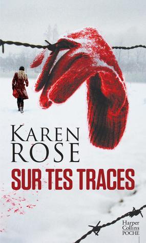 Don't Tell - Tome 16 : Sur tes traces de Karen Rose 40574925._SY475_