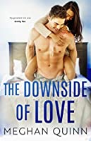 The Downside of Love (Blue Line Duet, #2)