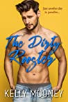 The Dirty Rooster (The Dirty Rooster #1)