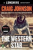 The Western Star (Longmire, #13)
