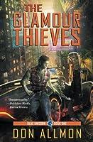 The Glamour Thieves (Blue Unicorn) (Volume 1)