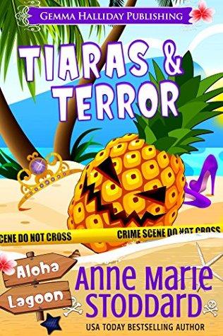 Tiaras & Terror (Aloha Lagoon Mysteries, #13)