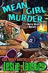 Mean Girl Murder (Merry Wrath Mysteries, #8)