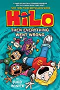 Then Everything Went Wrong (Hilo, #5)
