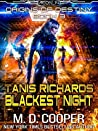 Tanis Richards: Blackest Night (Aeon 14: Origins of Destiny, #3)