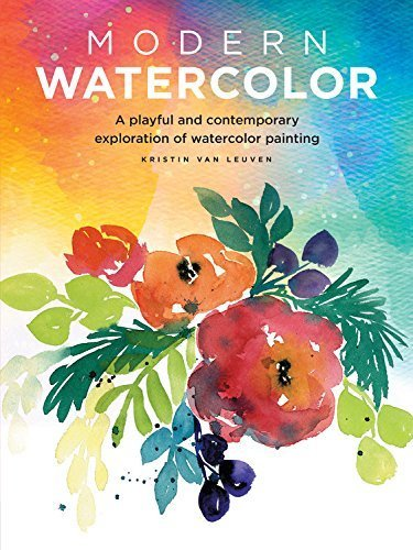 Modern Watercolor A playful and contemporary exploration of watercolor painting (Modern Series)