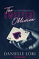 The Sweetest Oblivion (Made #1)