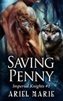 Saving Penny (Imperial Knights #1)