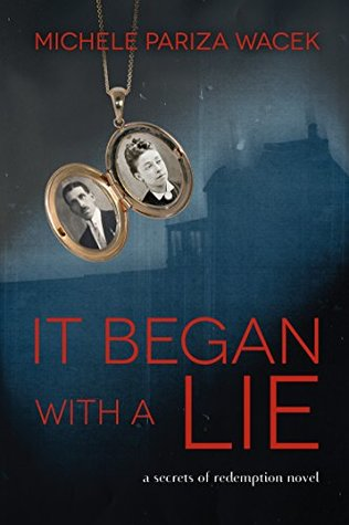 It Began With a Lie (Secrets of Redemption #1)