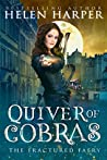 Quiver of Cobras (The Fractured Faery #2)