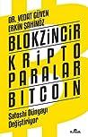 Blokzincir Kripto Paralar Bitcoin Satoshi Dünyayı Değiştiriyor