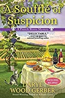A Soufflé of Suspicion (A French Bistro Mystery #2)