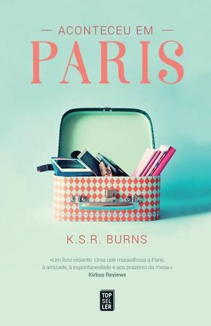 Aconteceu em Paris by K.S.R. Burns