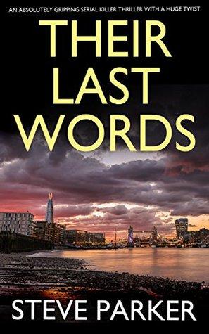Their Last Words by Steve    Parker