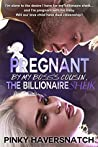 Pregnant By My Boss's Cousin, The Billionaire Sheik: Book One of the Stuffed Sausage Series