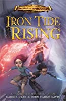 Iron Tide Rising (The Map to Everywhere, #4)