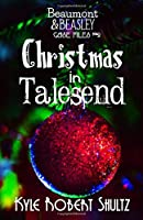 Christmas in Talesend (Beaumont and Beasley Case Files)