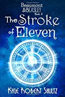 The Stroke of Eleven (Beaumont and Beasley)