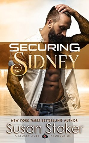 Securing Sidney (SEAL of Protection: Legacy, #2)