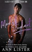 Model Student (Illicit Heat #1)