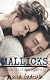 Mallicks: Back to the Beginning  (Mallick Brothers, #5)