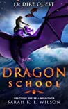 Dire Quest (Dragon School #13)