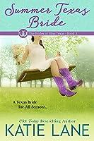 Summer Texas Bride (Brides of Bliss Texas, #2)