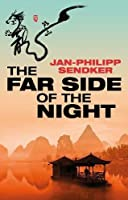The Far Side of the Night (Rising Dragon 3)