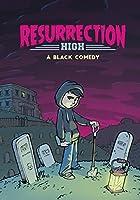 Resurrection High: A Black Comedy