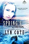 Spring's Storm (Northern Intrigue #4)