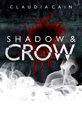 Shadow and Crow (Silver and Bone, #3)