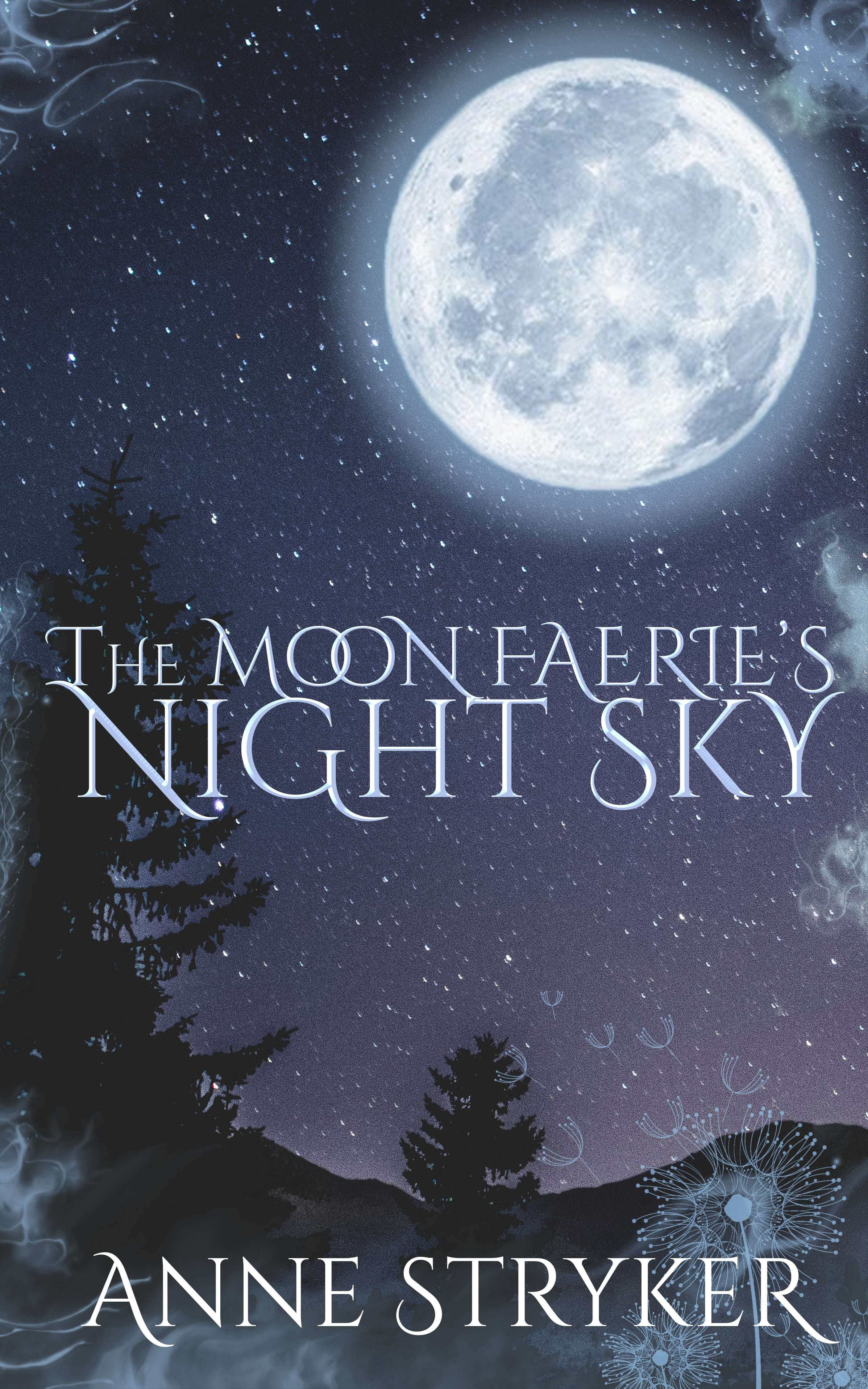 The Moon Faeries Night Sky  by  Anne Stryker