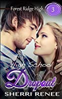 High School Dropout (Forest Ridge High)