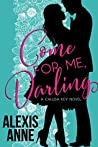 Come For Me, Darling (Calusa Key, #1)
