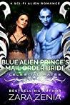 Blue Alien Prince's Mail-Order Bride (Royally Blue, #5; Celestial Mates)