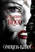 Revelations in Blood