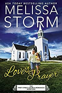 Love's Prayer (First Street Church Romances #1)