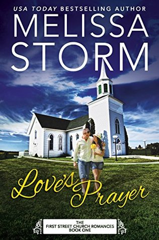 Love's Prayer (First Street Church Romances #1)