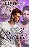 Just Ridley (Chosen #1)
