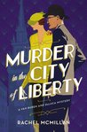 Murder in the City of Liberty (A Van Buren and DeLuca Mystery #2)