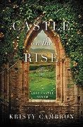 Castle on the Rise (Lost Castle, #2)