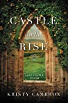 Castle on the Rise (Lost Castle, #2)